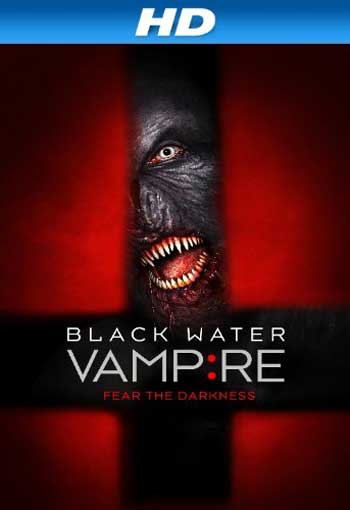 The Black Water Vampire 2014 BDRip x264-PussyFoot