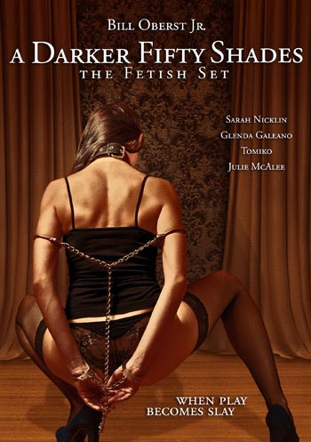 A Darker Fifty Shades The Fetish Set 2015 DVDRip x264-RR