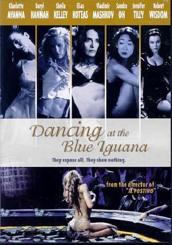 Dancing at the Blue Iguana 2001 720p WEBRip H264 AAC-SaNKoE