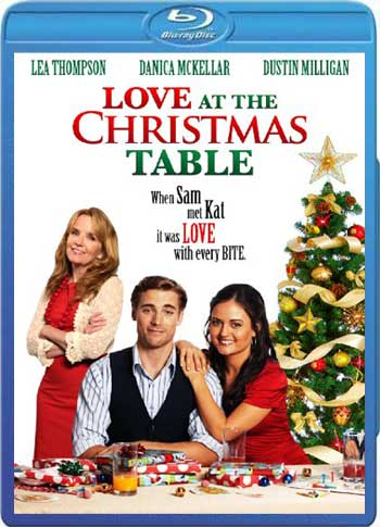 Love at the Christmas Table 2012 720p BluRay x264-GUACAMOLE