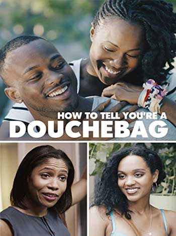 How To Tell Youre a Douchebag 2016 1080p HDTV x264-W4F