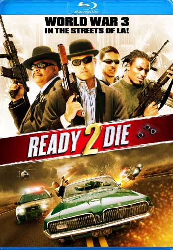 Ready 2 Die 2014 720p BluRay x264 AC3 5 1-RARBG